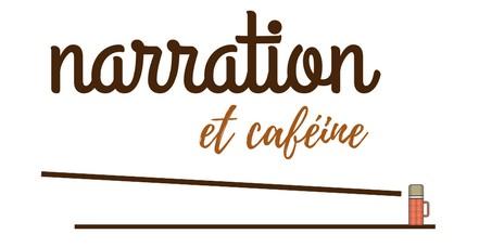 Narration et caféine.jpg
